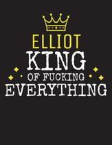 ELLIOT - King Of Fucking Everything