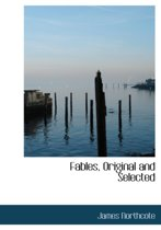 Fables, Original and Selected