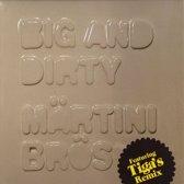 Big & Dirty