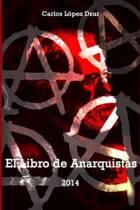 El Libro de Anarquistas (Vol. 1)