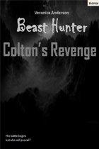 Beast Hunter: Colton's Revenge