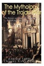 The Mythology of the Trojan War