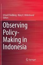 Observing Policy-Making in Indonesia