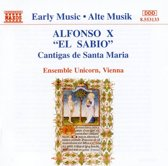 Alfonso X: Cantigas de Santa Maria / Ensemble Unicorn