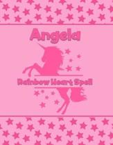 Angela Rainbow Heart Spell: Personalized Draw & Write Book with Her Unicorn Name - Word/Vocabulary List Included for Story Writing