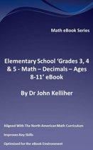 """Elementary School """"Grades 3, 4 & 5: Math – Decimals – Ages 8-11' eBook"""