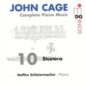 Complete Piano Music Vol.10:  Etcet
