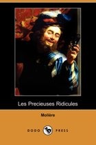 Les Precieuses Ridicules (Dodo Press)