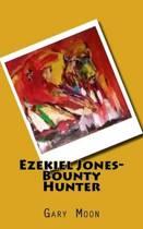 Ezekiel Jones-Bounty Hunter