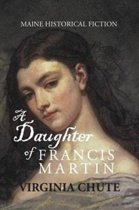 A Daughter of Francis Martin
