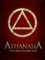 Athanasia: The Great Insurrection
