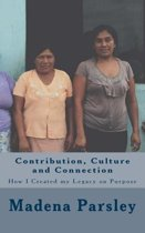 Contribution, Culture and Connection