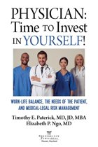 Physician: Time to Invest in Yourself!