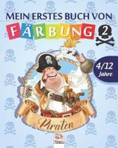Mein erstes buch von - piraten 2: Malbuch f�r Kinder von 4 bis 12 Jahren - 25 Zeichnungen - Band 2