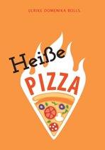 Heisse Pizza