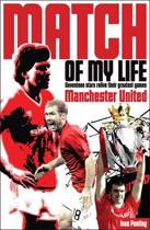 Manchester United Match of My Life