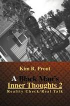 A Black Man's Inner Thoughts 2