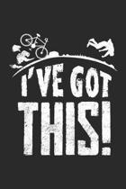 I've Got This: Lustiger Mountainbike-Fahrer Notizbuch liniert DIN A5 - 120 Seiten f�r Notizen, Zeichnungen, Formeln - Organizer Schre