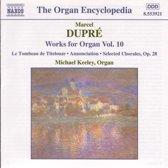 Dupre: Works For Organ Vol.10