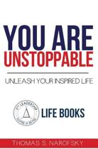 You Are Unstoppable!