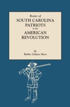 Roster of South Carolina Patriots in the American Revolution