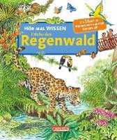 Wissen: Erlebe den Regenwald