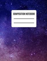 Composition Notebook: Space College Ruled Lined Notebook - 120 pages (8.5'' X 11'')