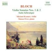 Bloch: Violin Sonatas no 1 & 2, Suite hebraique