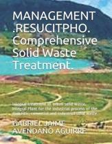 MANAGEMENT .RESUCITPHO. Comprehensive Solid Waste Treatment.