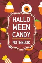 Halloween Candy Notebook: 6x9'' 120 Pages Wide Ruled Paper, Blank Lined Diary / Journal / Notes, Book Gifts Holidays & Celebrations