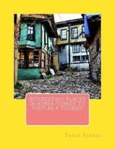 Interesting Places in Bursa-Turkey to Visit as a Tourist