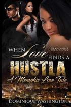 When Love Finds a Hustla