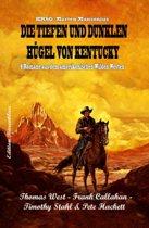 Die tiefen und dunklen Hügel von Kentucky