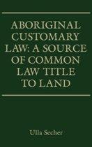 Aboriginal Customary Law