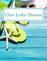 Our Lake House