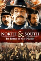 North & South - The Battle Of New Market