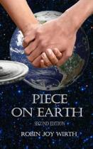 Piece on Earth, Second Edition