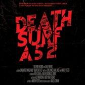 Death Surf A52