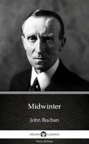 Midwinter by John Buchan - Delphi Classics (Illustrated)