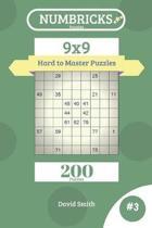 Numbricks Puzzles - 200 Hard to Master Puzzles 9x9 Vol.3