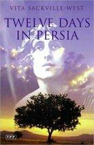 Twelve Days in Persia