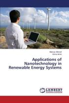 Applications of Nanotechnology in Renewable Energy Systems