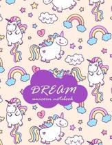 Dream: Unicorn Notebook: Inspirational Journal & Doodle Diary:: 100+ Pages of Lined & Blank Paper for Writing and Drawing (Un