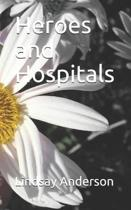 Heroes and Hospitals