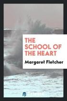 School of the Heart