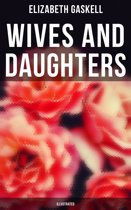 Wives and Daughters (Illustrated)