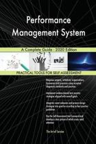 Performance Management System a Complete Guide - 2020 Edition
