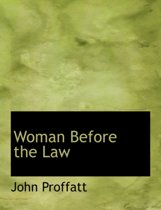 Woman Before the Law