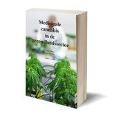 Medicinale cannabis in de gezondheidssector