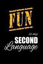 Fun Is My 2nd Language